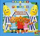 Bananas in Pyjamas:Welcome to
