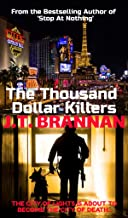 THE THOUSAND DOLLAR KILLERS: The City of Lights Is About To Become The City of Death . . . (Colt Ryder Book 10)