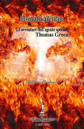 Benvenuto allinferno: Le avventure dellagente speciale Thomas Green