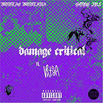 damage critical (feat. Vritra & Montae Montana)