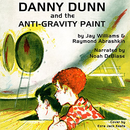 Danny Dunn & the Anti Gravity Paint cover art