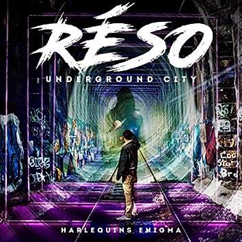 Réso (Underground City)