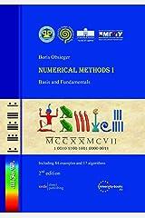 Numerical Methods I: Basis and Fundamentals Paperback
