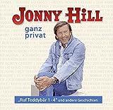 "Jonny Hill – ganz privat: ""Ruf Teddybär 1- 4"" und andere Geschichten"
