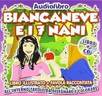 Biancaneve ed I Sette Nani