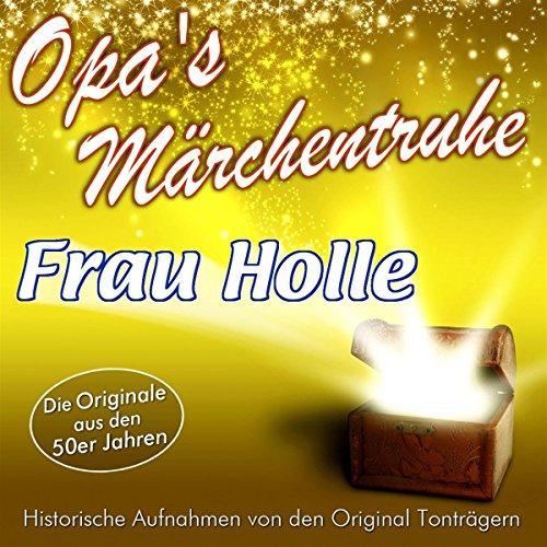 Frau Holle (Opa's Märchentruhe) Titelbild