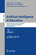 Artificial Intelligence in Education: 20th International Conference, AIED 2019, Chicago, IL, USA, June 25-29, 2019, Procee...