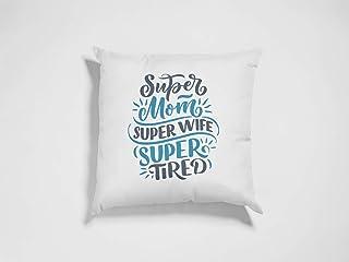 Super Mom, Super Wife, Super Tired - Throw Pillow White 36 cm X 36 cm (White)