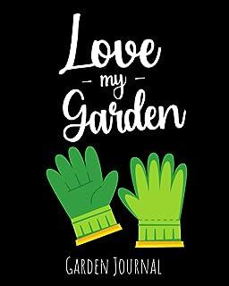 Love My Garden: Garden Journal, Planner & Gardener Organizer | Gifts For Gardening Lovers