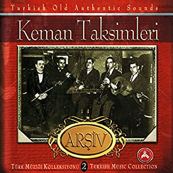 Keman Taksimleri Arşiv, Vol. 2