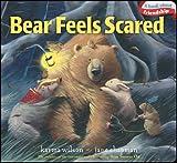 Bear Feels Scared (The Bear Books)