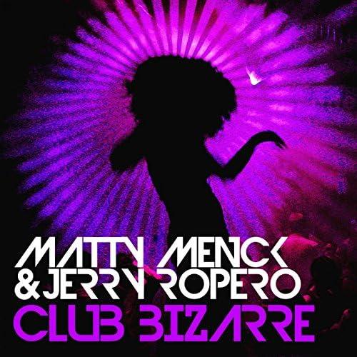Matty Menck & Jerry Ropero