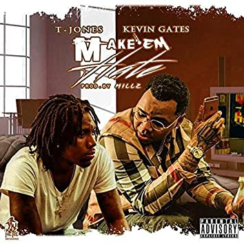 Make Them Hate (feat. Kevin Gates)
