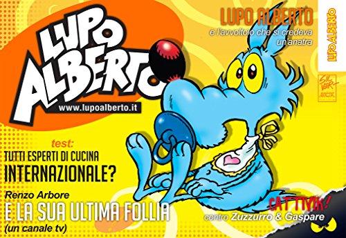 Il mensile di Lupo Alberto 367: gennaio 2016 (Italian Edition)