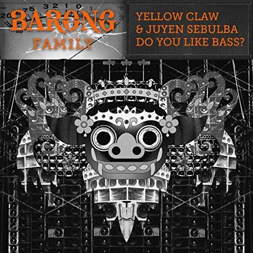 Yellow Claw, Juyen Sebulba
