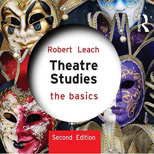 Theatre Studies: The Basics cover art