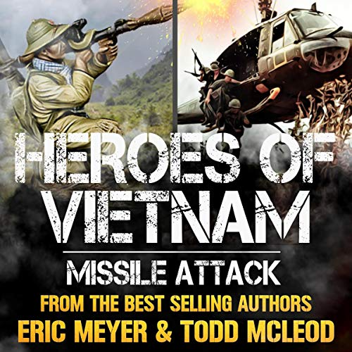 Missile Attack Audiobook By Todd McLeod, Eric Meyer cover art