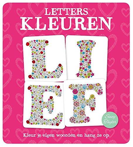 Letters kleuren: kleur je eigen woorden en hang ze op