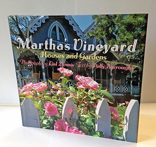 Martha's Vineyard: Houses and Gardens