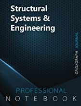 Structural Systems & Engineering Notebook, Grid/Graph Journal, Professional Notebook, Office Writing Notebook, Daily Notes...