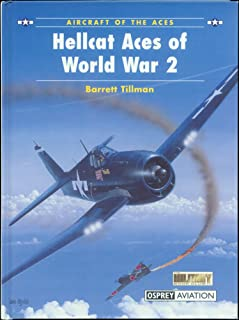 Hellcat Aces of World War 2 (Aircraft of the Aces)