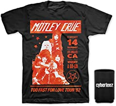 Motley Crue Too Fast for Love 82 Tour at The Whisky A Go Go Hollywood CA T-Shirt