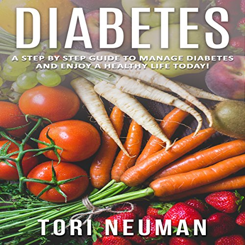 Diabetes     A Step by Step Guide to Manage Diabetes and Enjoy a Healthy Life Today              By:                                                                                                                                 Tori Neuman                               Narrated by:                                                                                                                                 Linda Cee                      Length: 31 mins     Not rated yet     Overall 0.0