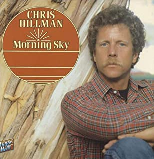 CHRIS HILLMAN MORNING SKY vinyl record