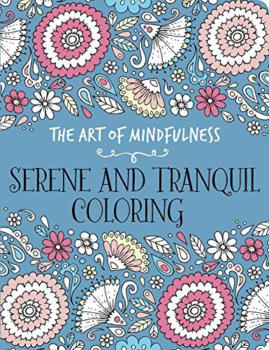 Easy You Simply Klick The Art Of Mindfulness Serene And Tranquil Coloring Book Download Link On This Page Will Be Directed To Free