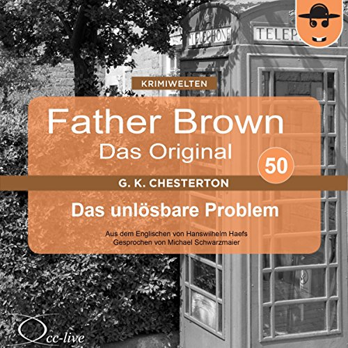 Das unlösbare Problem (Father Brown - Das Original 50) Titelbild