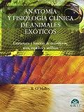 Anatomía y fisiología clínica de animales exóticos