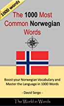 The 1000 most Common Norwegian Words : Vocabulary Training : Learn the Vocabulary you need to know to improve you Writing, Speaking and Comprehension