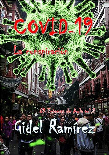 COVID-19: La conspiracion (69 Enigmas de Ayla nº 2)