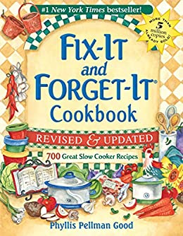 Fix-It and Forget-It Revised and Updated: 700 Great Slow Cooker Recipes by [Phyllis Good]