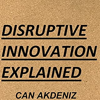 Disruptive Innovation Explained audiobook cover art