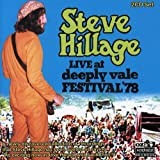 Songtexte von Steve Hillage - Live at Deeply Vale Festival '78