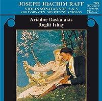 ヨゼフ・ヨアヒム・ラフ:ヴァイオリン・ソナタ第2番イ長調、ヴァイオリン・ソナタ第5番ハ短調