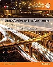 Linear Algebra and its Applications Global edition by Lay, David C., Lay, Steven R., McDonald, Judi J. (2015) Paperback