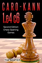 Caro-Kann 1.e4 c6: Second Edition - Chess Opening Games