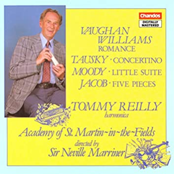 Vaughan Williams: Romance / Tausky: Harmonica Concertino / Moody: Little Suite / Jacob: 5 Pieces