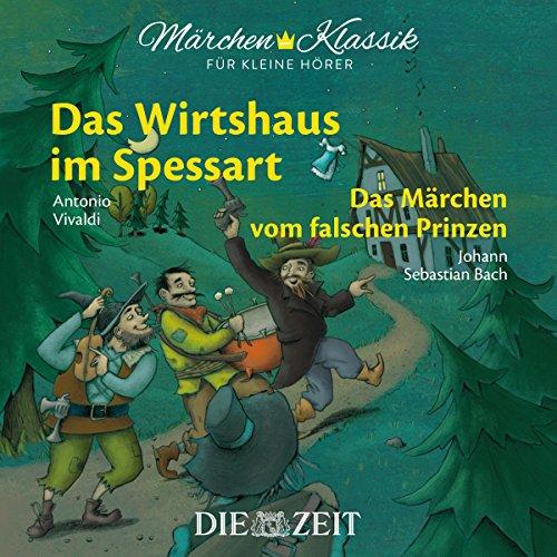 Das Wirtshaus im Spessart / Das Märchen vom falschen Prinzen audiobook cover art