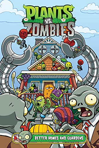Compare Textbook Prices for Plants vs. Zombies Volume 15: Better Homes and Guardens  ISBN 9781506713052 by Tobin, Paul,Gillenardo-Goudreau, Christian