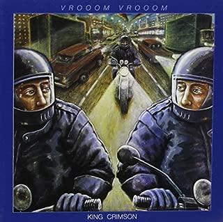 Vroom Vroom by King Crimson (2001-11-13)