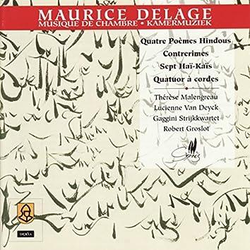 Delage: Quatre Poèmes Hindous, Contrerimes, Sept Haï-Kaïs, Quatuor à cordes in D Minor