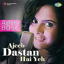 Ajeeb Dastan Hai Yeh - Single
