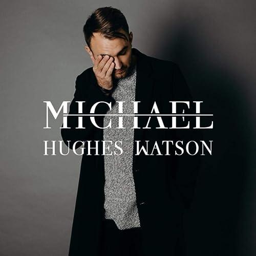Michael Hughes Watson - Wait (2019)
