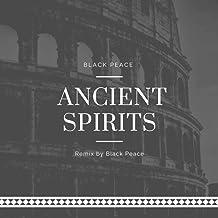 Ancient Spirits (Remix)