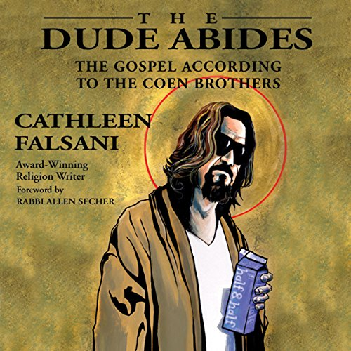 The Dude Abides audiobook cover art