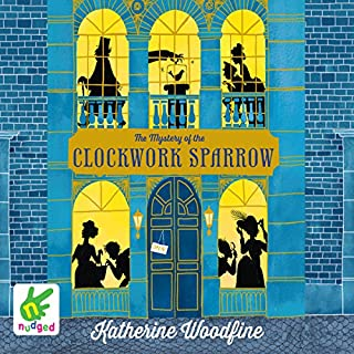 The Mystery of the Clockwork Sparrow cover art
