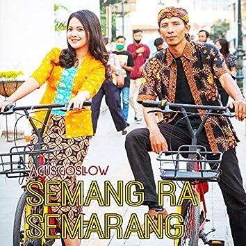 Semang Ra Semarang